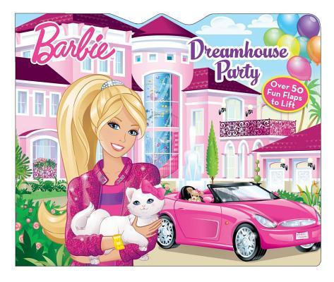 Barbie Dreamhouse Party By Reader's Digest (COR)/ Mattel (ILT)