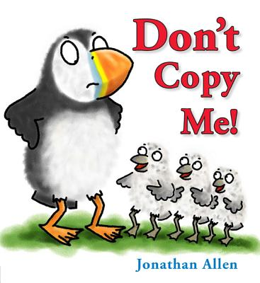Don't Copy Me! By Allen, Jonathan
